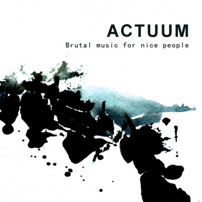 actuum-brutal-music-for-nice-people